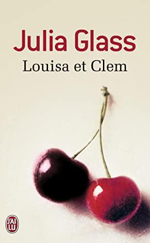Louisa et Clem (229003116X) by Julia Glass