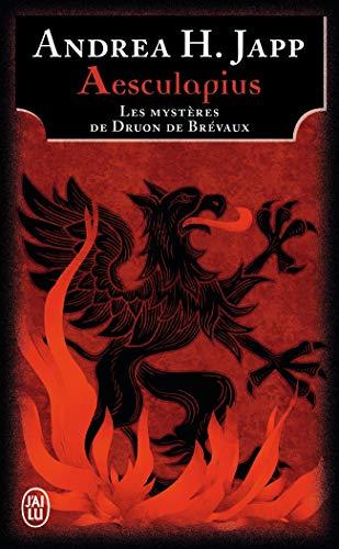 Aesculapius - Les Mysteres de Druon de B (Litterature Generale) (French Edition): Andrea Japp
