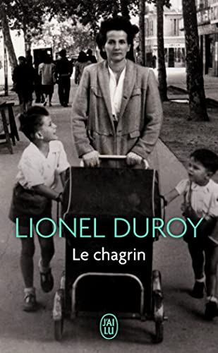 9782290031568: Le Chagrin (Litterature Generale) (French Edition)