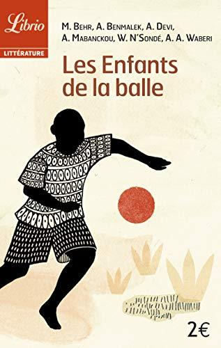 9782290031834: Les Enfants de la balle (Librio)