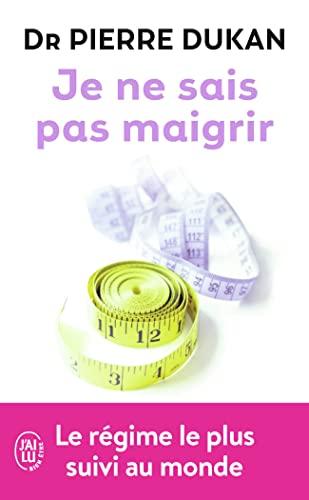 9782290032237: Je ne sais pas maigrir