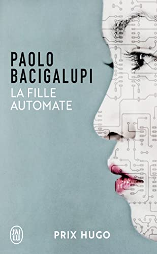 9782290032664: La Fille Automate (Prix Hugo 2010) (French Edition)