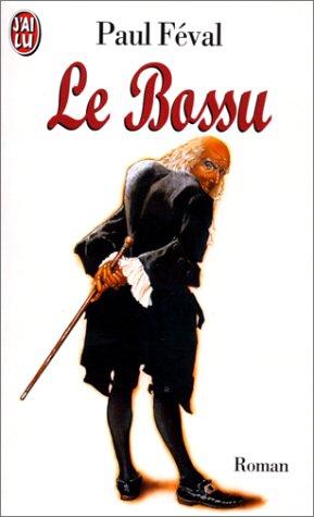 LE BOSSU: Paul Féval