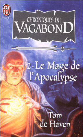 Chroniques du vagabond, tome 2 (2290033081) by Haven, Tom de