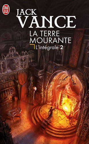 9782290033111: La Terre mourante, L'intégrale Tome 2 : Cugel Saga ; Rhialto le Merveilleux