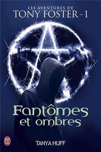 9782290033371: Les aventures de Tony Foster, Tome 1 : Fantômes et ombres