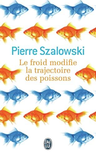 9782290033449: Le froid modifie la trajectoire des poissons