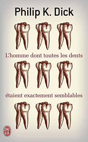 L'homme Dont Toutes Les Dents étaient Exactement Semblables (2290034053) by [???]