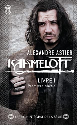 9782290034781: Kaamelot Livre 1 1ere Partie (French Edition)