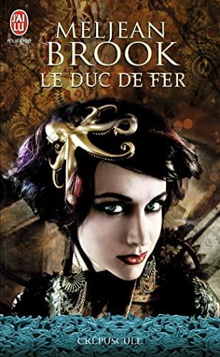 9782290034897: Le duc de fer (J'ai lu Crépuscule)