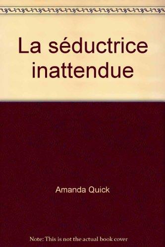 9782290034910: La Seductrice Inattendue (Aventures et Passion)