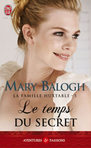 Les Huxtable - 5 - Le Temps Du Secret (Aventures Et Passions) (French Edition) (9782290035108) by Mary Balogh