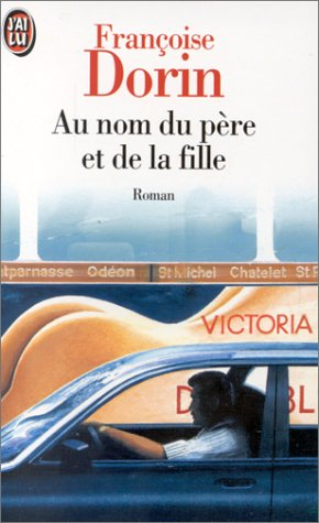9782290035511: Au Nom Du Pere Et De La Fille (Fiction, Poetry & Drama) (French Edition)