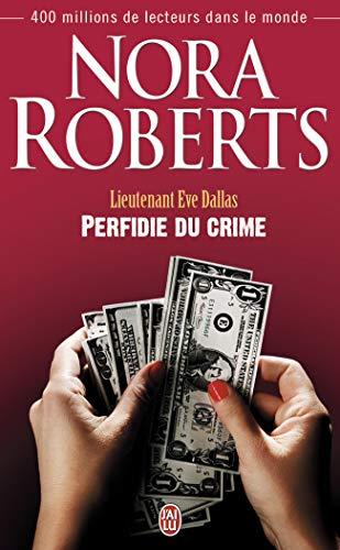 9782290036389: Lieutenant Eve Dallas, Tome 32 : Perfidie du crime