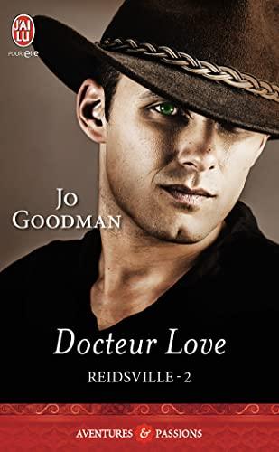 Reidsville, Tome 2 : Docteur Love: Jo Goodman
