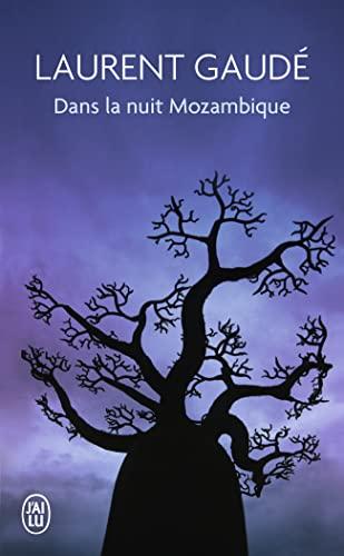 9782290036662: Dans La Nuit Mozambique (Litterature Generale) (French Edition)