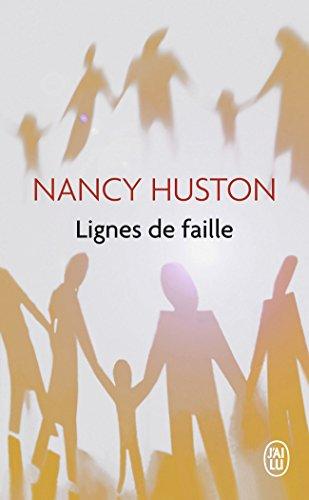 Lignes de Faille (Litterature Generale) (French Edition): Nancy Huston