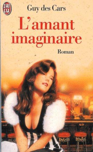 9782290036945: L'amant imaginaire