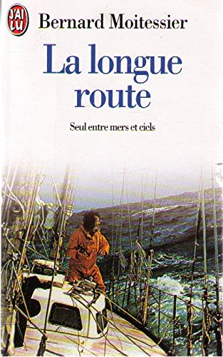 9782290037386: LA LONGUE ROUTE SEUL ENTRE MERS ET CIEL: - 8 CARTES, 51 DESSINS ET CROQUIS (DOCUMENTS)