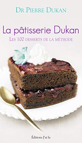 9782290037447: La pâtisserie Dukan