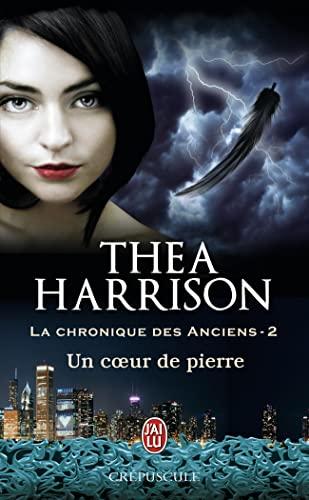 9782290037621: Un coeur de pierre (Chronique des anciens) (French Edition)