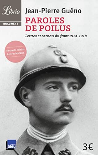 9782290038611: Paroles de poilus : Lettres et carnets du front (1914-1918)