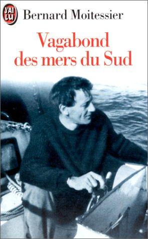 Vagabond des mers du sud (2290039357) by Bernard Moitessier