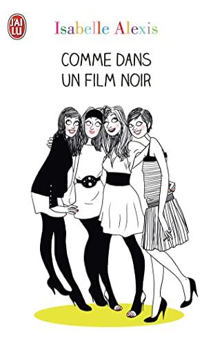 9782290039557: Comme Dans UN Film Noir (French Edition)