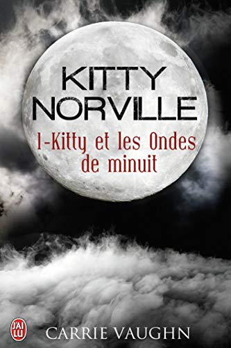 9782290040119: Kitty Norville, Tome 1 : Kitty et les ondes de minuit