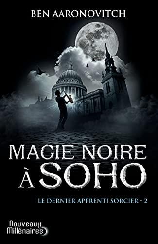 9782290040409: Le dernier apprenti sorcier, Tome 2 : Magie noire à Soho