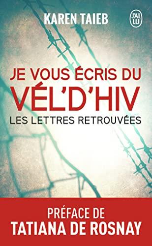 9782290040423: Je vous écris du Vél d'Hiv : Les lettres retrouvées (J'ai lu Récit)