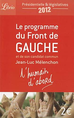 9782290040645: Le Programme Du Front de Gauche (Librio Document) (French Edition)