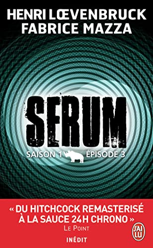 SÉRUM SAISON 1, ÉPISODE 3: LOEVENBRUCK HENRI