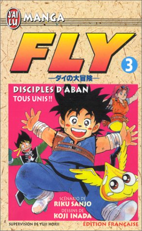 Fly, tome 3: Tous unis !! (2290042323) by Inada, Koji; Sanjo, Riku; Inada Sanjo Horii