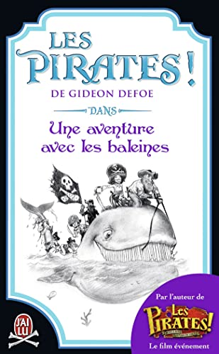 Les Pirates! dans une aventure avec les baleines (9782290042380) by [???]