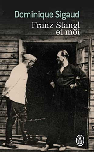 9782290042472: Franz Stangl ET Moi (French Edition)