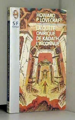 La qu?te onirique de Kadath l'inconnue: Lovecraft, H. P.