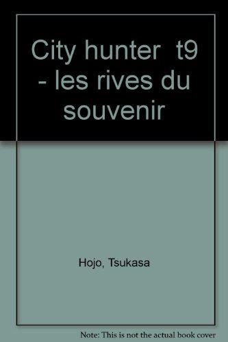 9782290043523: City Hunter (Nicky Larson) , tome 9 : Les Rives du souvenir