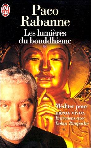 9782290043912: Les Lumières du bouddhisme. Méditer pour mieux vivre