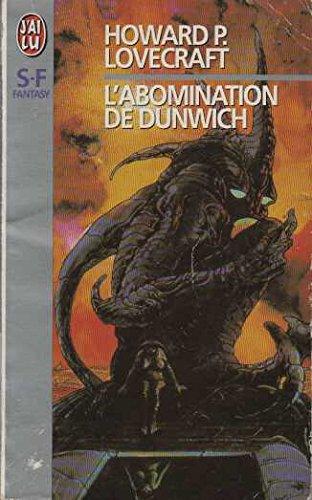 L'abomination de Dunwich (J'ai lu Roman): H-P Lovecraft