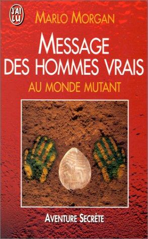 9782290044063: Message des hommes vrais au monde mutant