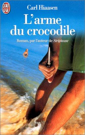 9782290044391: L'Arme du crocodile
