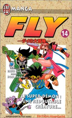 9782290044605: Fly, tome 14 : Le Super-Démon, une redoutable créature