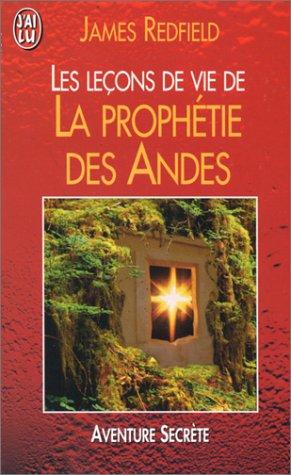 9782290044636: Les Leçons de vie de la prophétie des Andes