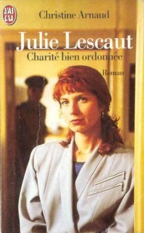 9782290044698: Julie Lescaut, Tome 2 : Charité bien ordonnée (Littérature Générale)