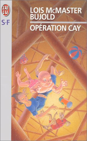 Opération Cay (229004511X) by Lois McMaster Bujold