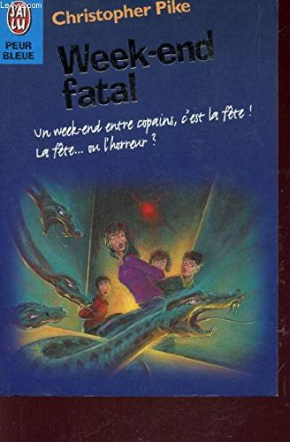 Week-end fatal: Pike, Christopher