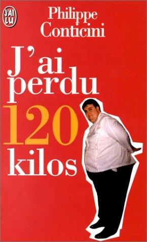 9782290046302: J'ai perdu cent vingt kilos