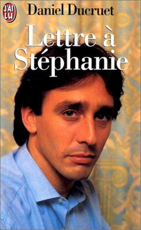 Lettre à Stéphanie