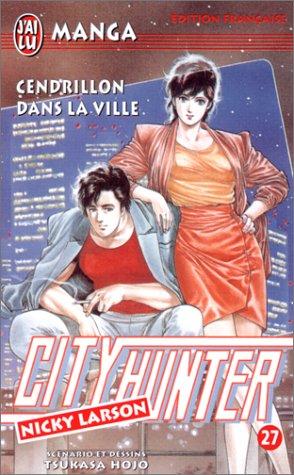 9782290046852: City Hunter (Nicky Larson), tome 27 : Cendrillon dans la ville